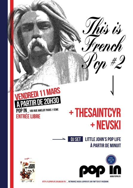 "Soirée ""This Is French Pop 2"" : 11 mars 2016, au Pop In,avec Thesaintcyr et Nevski"