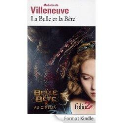 La belle et la bête de Madame de Villeneuve.
