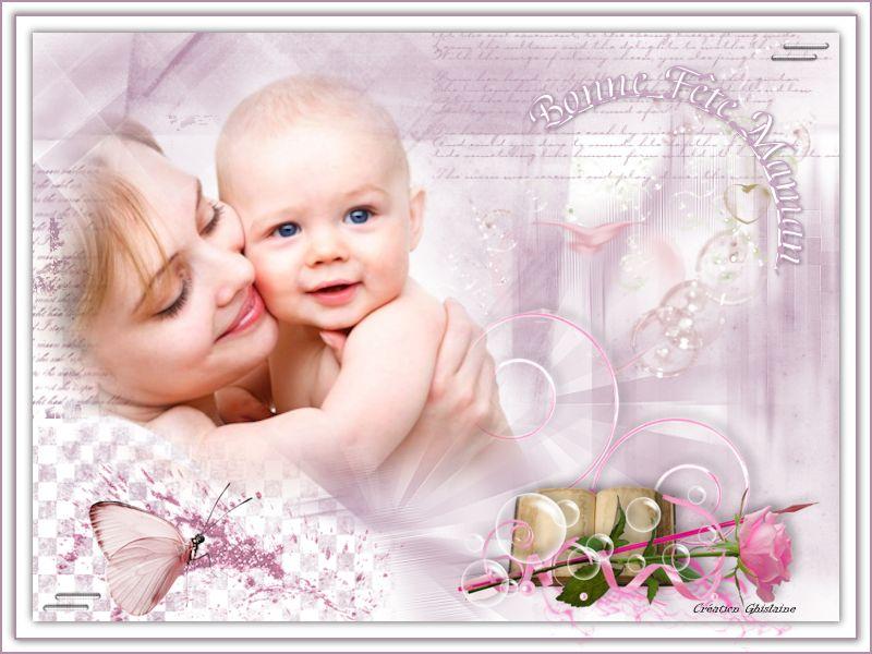 Bonne Fêtes à toutes les Mamans du Monde