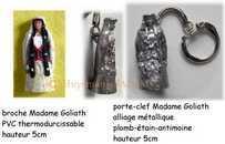 Diffusion du Patrimoine folklorique par l'objet souvenir artisanal: épinglette et porte-clé Madame Goliath - Arts et sculpture: sculpteur, artisan d'art