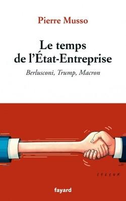 Le temps de l'Etat -Entreprise  -  Pierre Musso