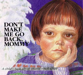 """➤ """"Don't Make Me Go Back, Mommy"""": Un livre pour enfants sur les abus rituels sataniques"""