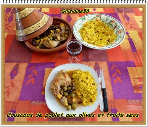 Couscous de poulet aux olives et fruits secs