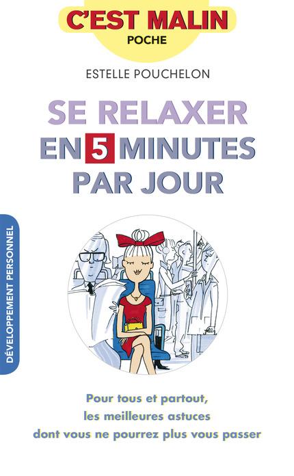 Se relaxer 5 minutes par jour - Estelle Pouchelon