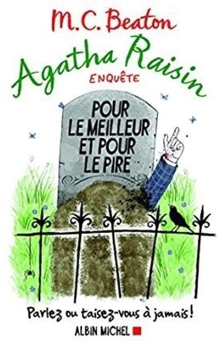 Agatha Raisin : Pour le meilleur et pour le pire de MC Beaton (tome 5)