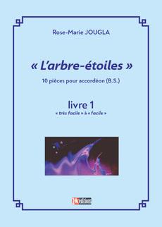 6.L'arbre-étoiles (B.S.) livres 1 et 2: 20 pièces cycle 1