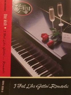 ONE WISH - I FEEL LIKE GETTIN' ROMANTIC (1996)