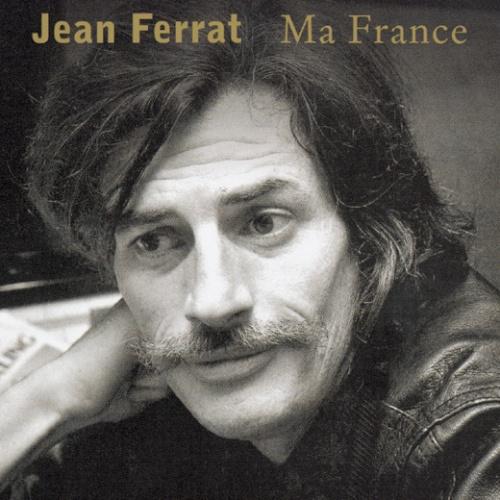 * Jean Ferrat (ma France)