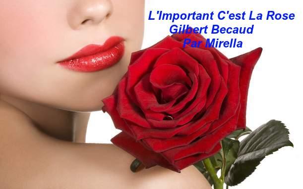 L'important C'est La Rose       Gilbert Becaud        Par Mirella