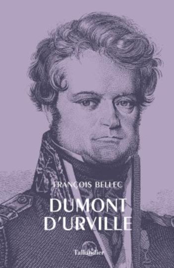 Dumont D'Urville   -   François Bellec