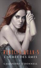 Rebacca Kean tome 5- L'armée des âmes