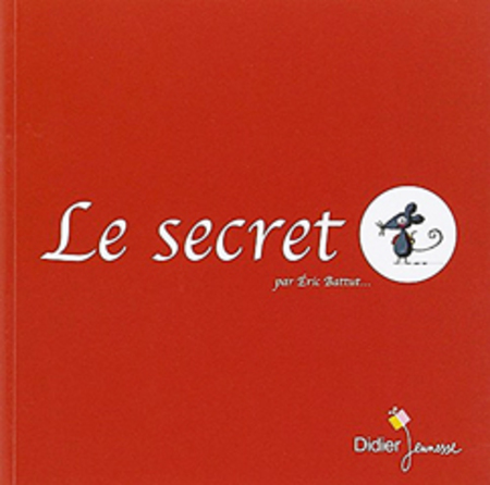 Compréhension sur l'album: Le Secret