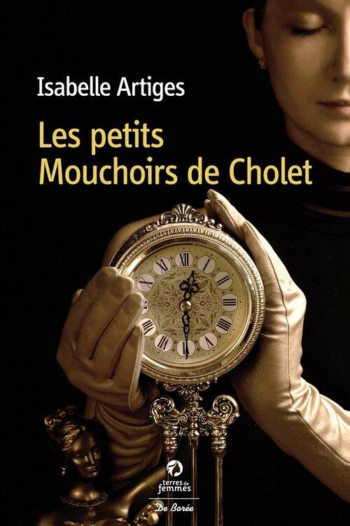 Les petits Mouchoirs de Cholet / Artiges Isabelle