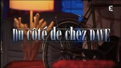 08 mai 2016 / DU CÔTE DE CHEZ DAVE