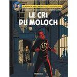 Les aventures de Blake et Mortimer : Le cri du Moloch, Dufaux, Cailleaux, Schréder