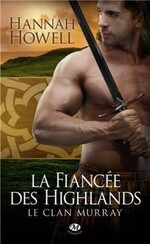 Chronique Le clan Murray tome 3 d'Hannah Howell
