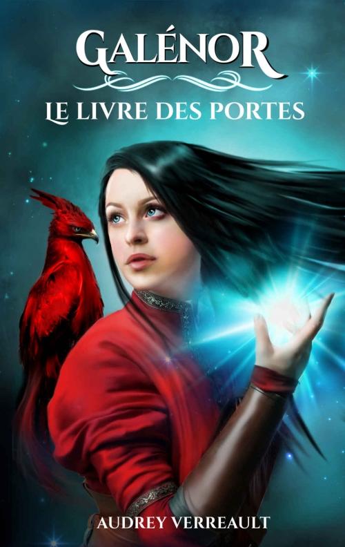 Fantasy 2017 8 Galenor T1 Le Livre Des Portes Audrey