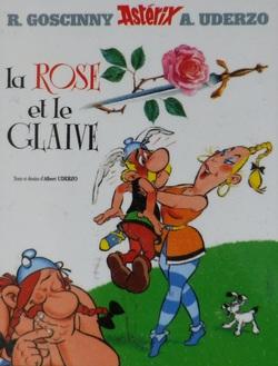 Astérix - Album 29 : La rose et le glaive