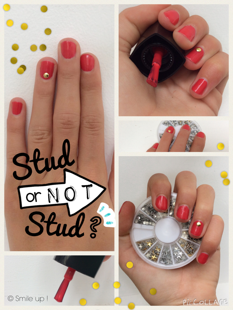 Smile up ! Nail art • Stud or not Stud ?