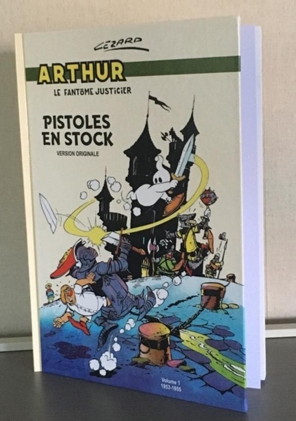Arthur le Fantôme Intégrale Vol.1 : Pistoles en stock