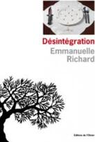 Désintégration 2 - Emmanuelle Richard -
