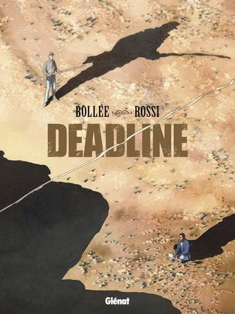Deadline de Bolée et Rossi