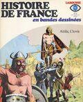 Rallye lecture: Histoire de France en bandes dessinées, édition Larousse .