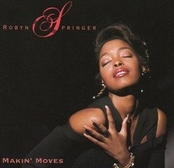 Robyn Springer - Making Moves - Complete CD