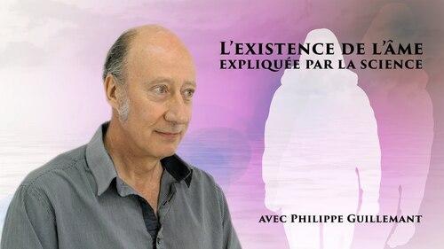 GUILLEMANT, Philippe - L'ingénieur de physique nous explique tout sur la spiritualité (Rencontres)
