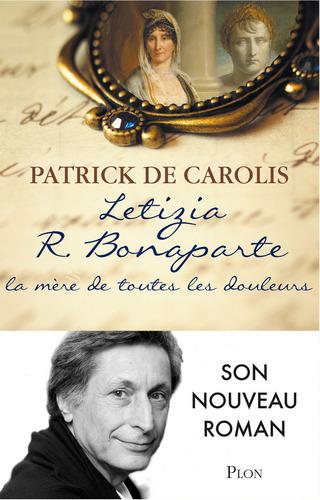 Letizia R. Bonaparte - Patrick de Carolis