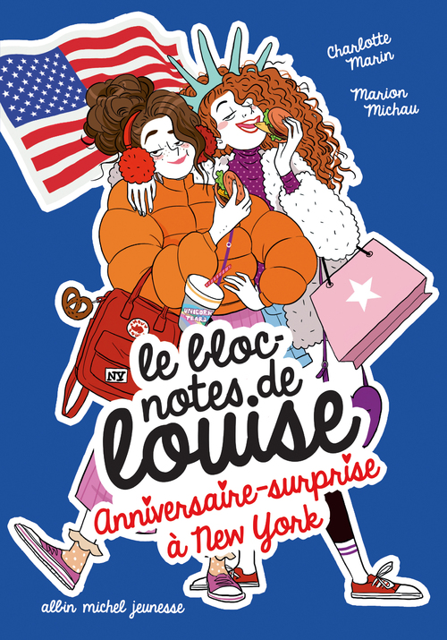 Le bloc note de Louise 6- Anniversaire-surprise à New York - Charlotte Marin & Marion Michau