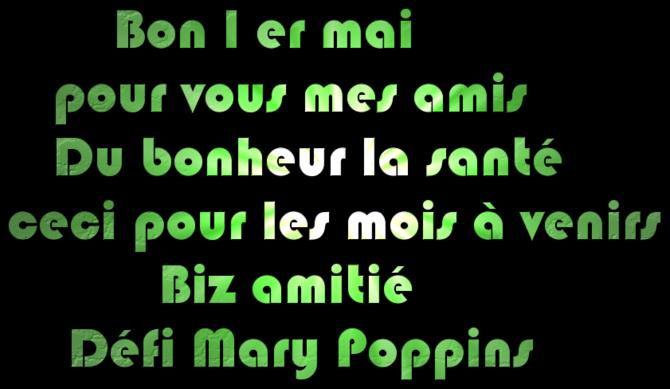 Défi 1 er mai pour Mary Poppins et bons voeux !