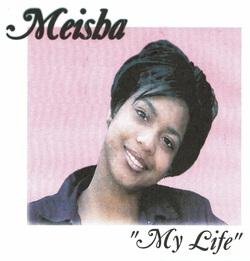 MEISHA - MY LIFE (1999)