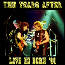 TEN YEARS AFTER - Live In Bern '89