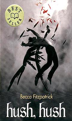 Becca Fitzpatrick : Les Anges d?chus T1 - Hush, Hush