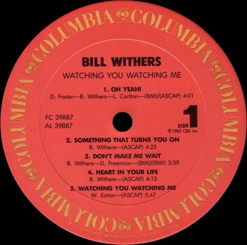 """Bill Withers : Album """" Watching You Watching Me """" Columbia Records FC 39887 [ US ]"""