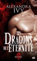 Chronique Les dragons de l'éternité tome 1 d'Alexandra Ivy
