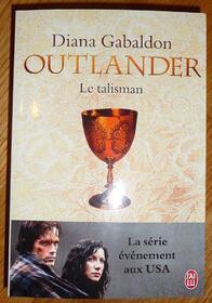 Outlander - Tome 2 : Le Talisman, de Diana Gabaldon