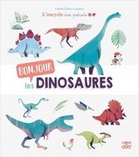L'encyclos des petiots - Bonjour les dinosaures