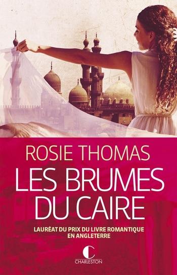 Les brumes du Caire - Rosie Thomas