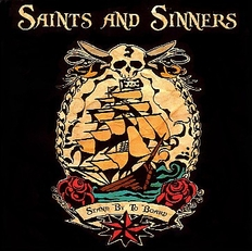 Saints and Sinners - Stand by to board