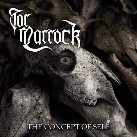 TOR MARROCK - Détails et extrait du nouvel album The Concept Of Self