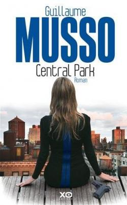 Central Park - Guillaume Musso @Guillaume_Musso  @XOeditions