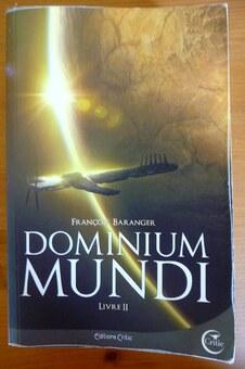 Dominium Mundu - Livre II, de François Baranger