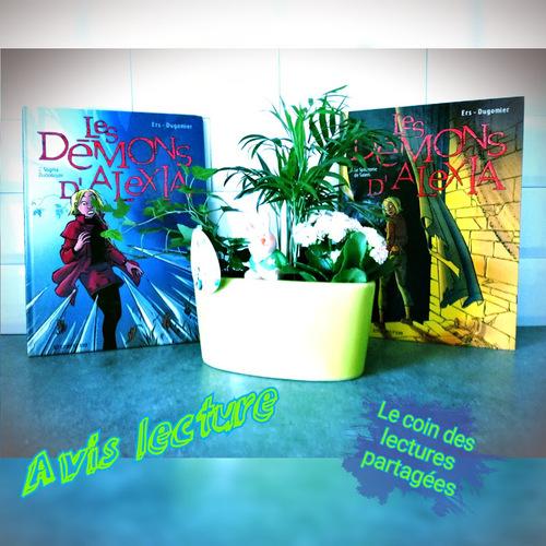 Chroniques de BD de la saga {Les Démons d'Alexia - T2 et T4}