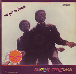 Super Doeths - We Got To Dance - Complete LP