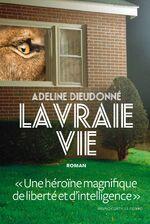 La vraie vie, Adeline DIEUDONNE
