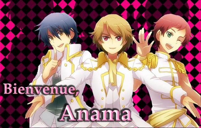 Hm Hm... Happy Birth... euh non c'est pas ça... Bienvenue Anama !