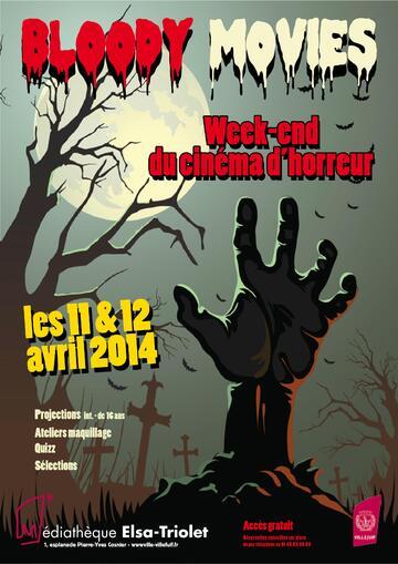 Bloody movies - week-end du cinéma d'horreur à Villejuif les 11 et 12 avril 2014
