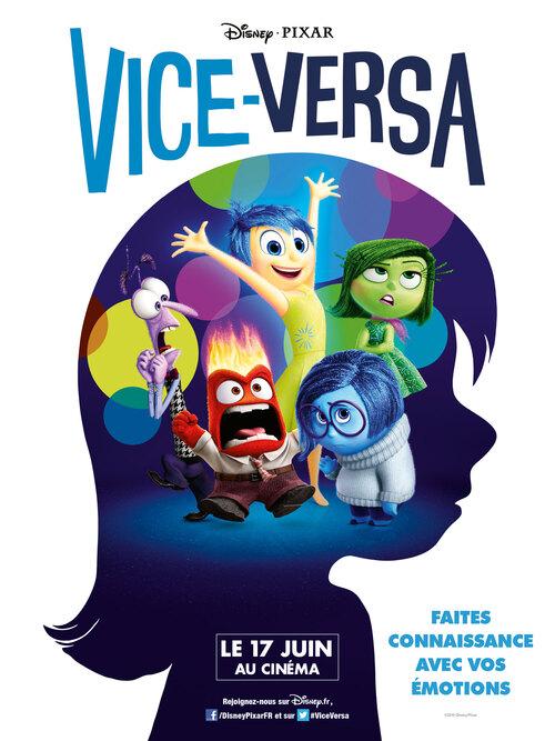 """Vice-Versa ou """"Tu sais, le dernier Pixar ?! Où les émotions ont des émotions !"""""""